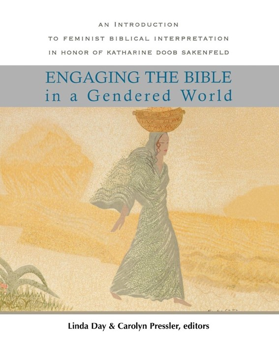 Engaging the Bible in a Gendered World (Paperback)