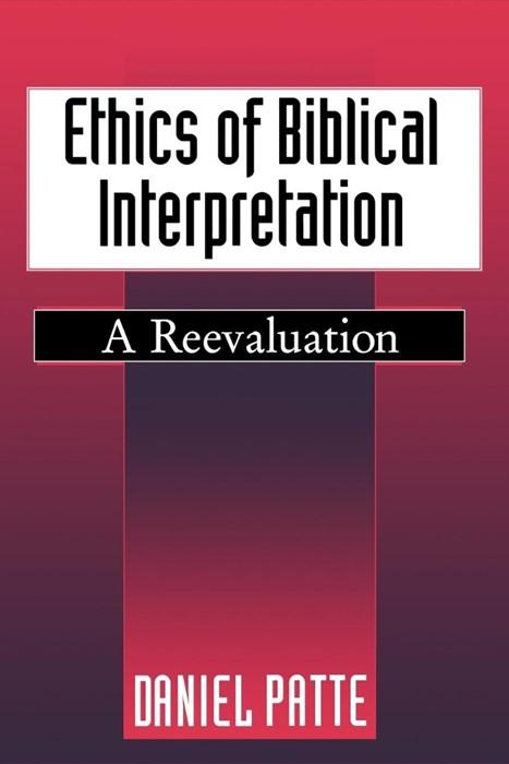 Ethics of Biblical Interpretation (Paperback)