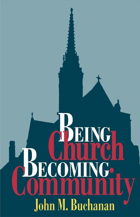 Being Church, Becoming Community (Paperback)