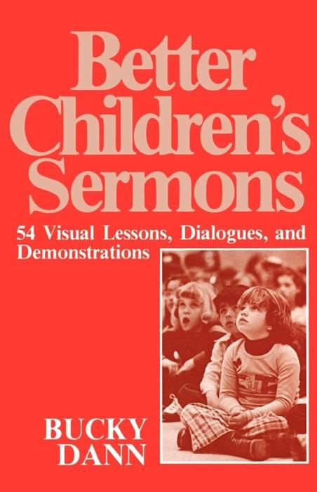 Better Children Sermons (Paperback)