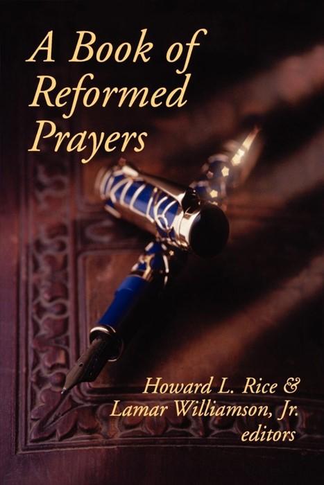Book of Reformed Prayers (Paperback)