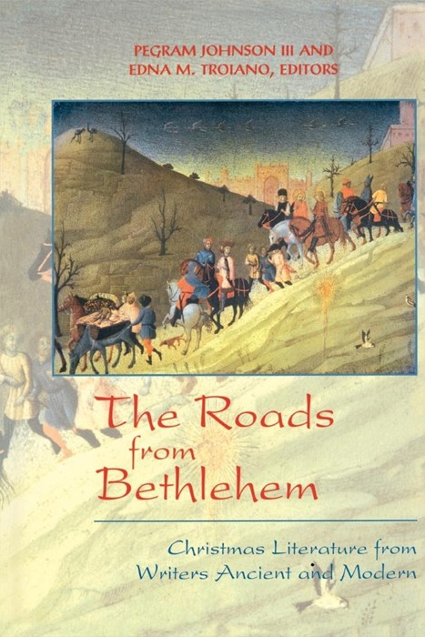 The Roads from Bethlehem (Paperback)