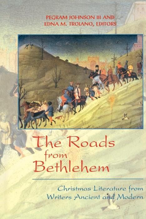 The Roads from Bethlehem (Paperback)