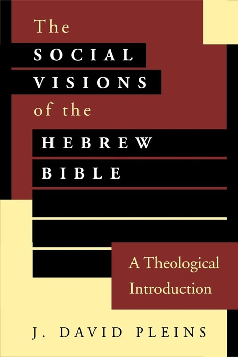 Social Visions of the Hebrew Bible (Paperback)