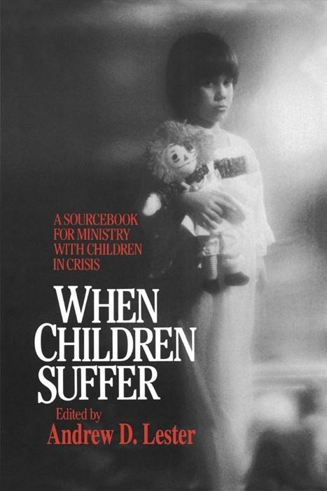 When Children Suffer (Paperback)