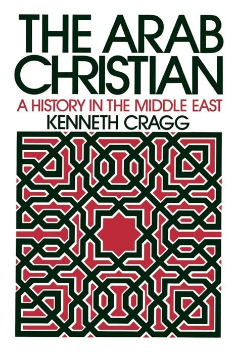 The Arab Christian (Paperback)