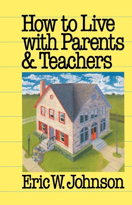 How to Live with Parents and Teachers (Paperback)