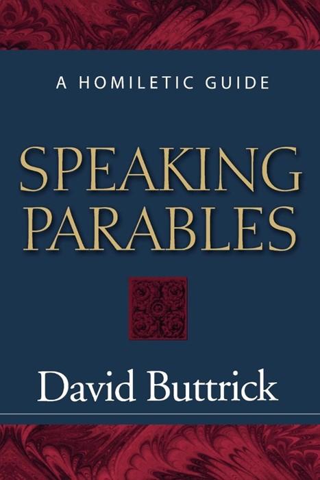 Speaking Parables (Paperback)