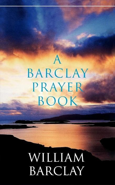 Barclay Prayer Book, A (Paperback)