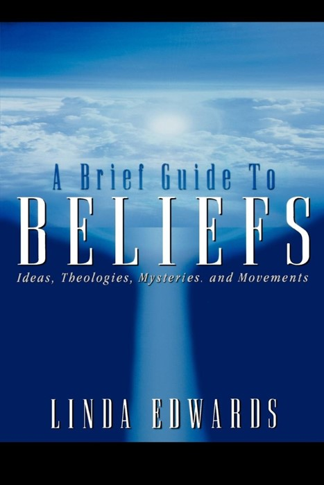 Brief Guide to Beliefs, A (Paperback)