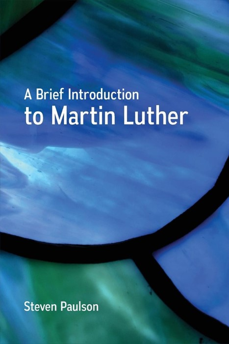 Brief Introduction to Martin Luther, A (Paperback)