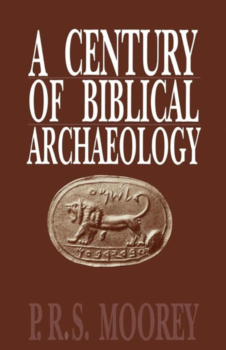 Century of Biblical Archaeology, A (Paperback)