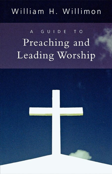 Guide to Preaching and Leading Worship, A