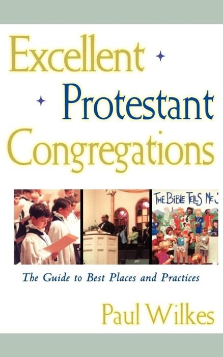 Excellent Protestant Congregations (Paperback)