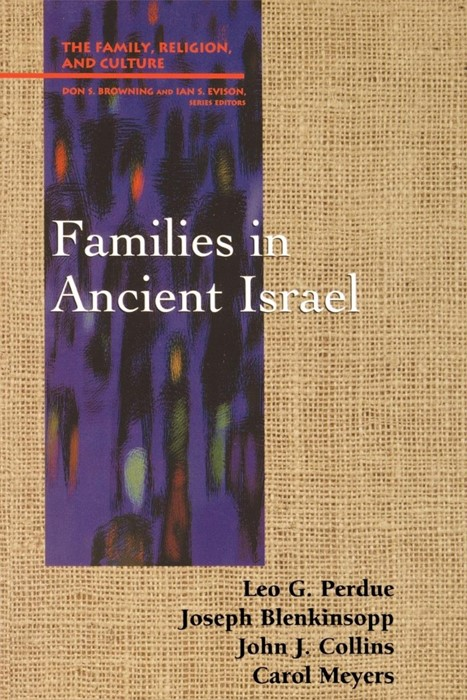 Families in Ancient Israel (Paperback)