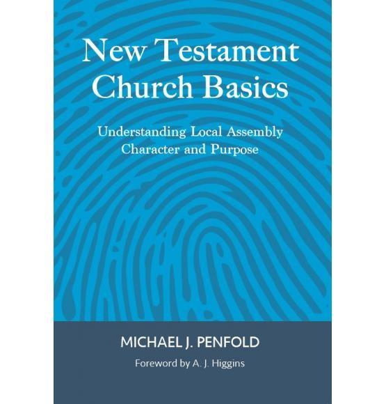 New Testament Church Basics (Paperback)