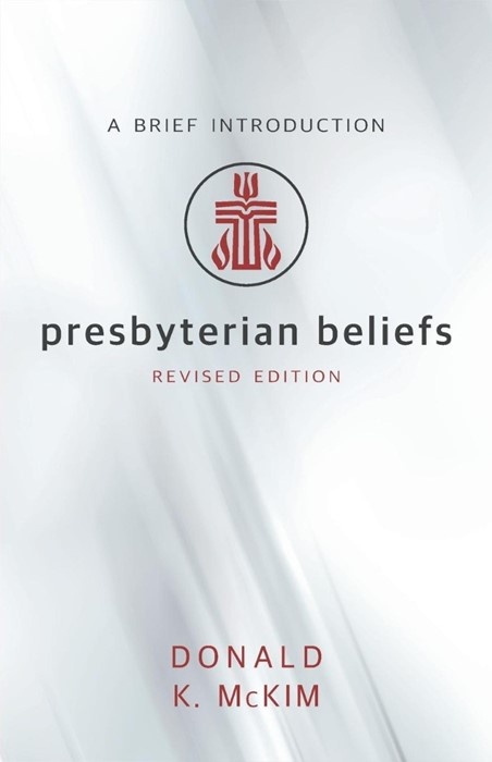 Presbyterian Beliefs, Revised Edition (Paperback)