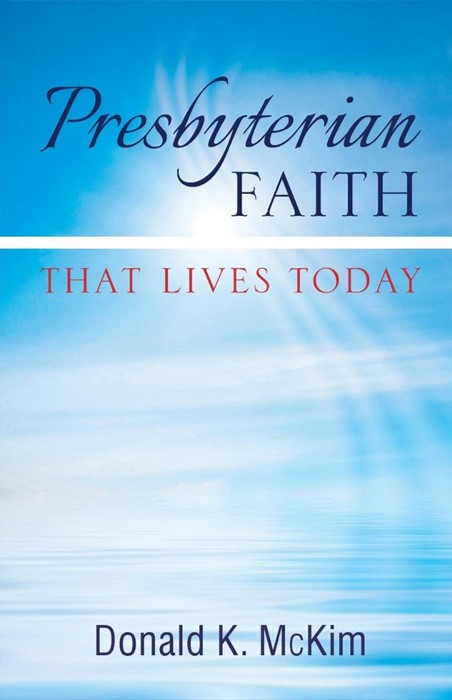 Presbyterian Faith That Lives Today (Paperback)
