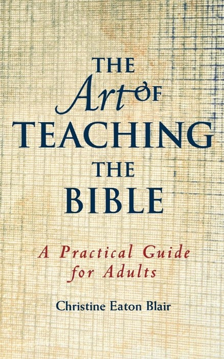 The Art of Teaching the Bible (Paperback)