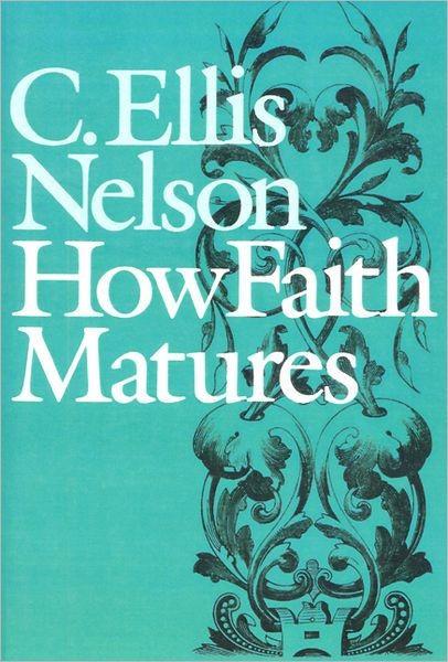 How Faith Matures (Paperback)