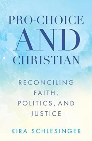 Pro-Choice and Christian (Paperback)
