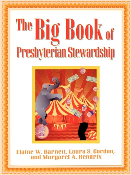 The Big Book of Presbyterian Stewardship (Paperback)