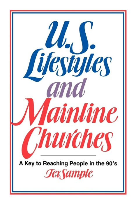 U.S. Lifestyles and Mainline Churches (Paperback)