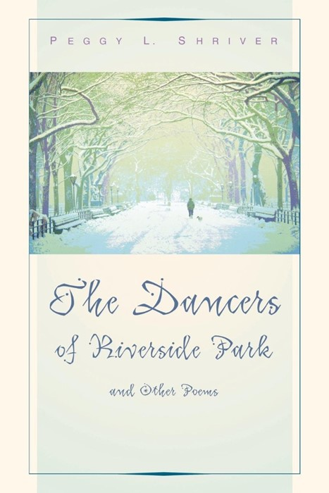 The Dancers of Riverside Park and Other Poems (Paperback)