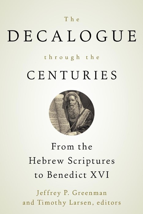 The Decalogue through the Centuries (Paperback)