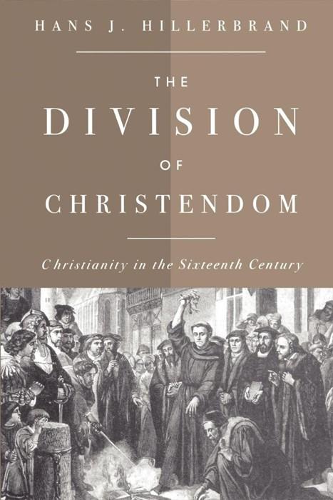 The Division of Christendom (Paperback)