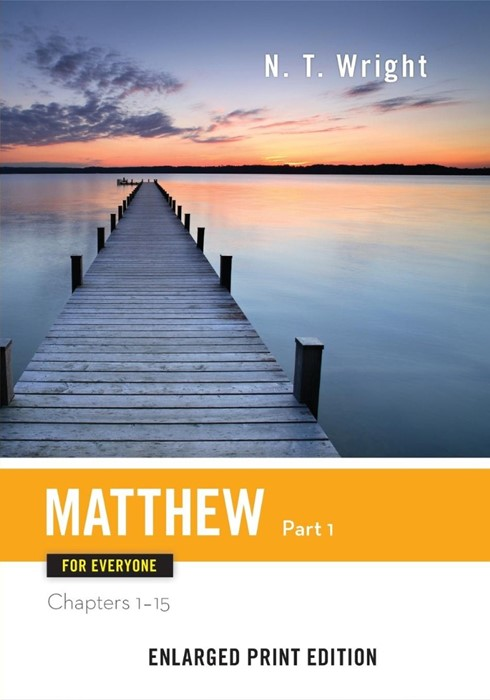 Matthew for Everyone, Part 1 (Enlarged Print) (Paperback)
