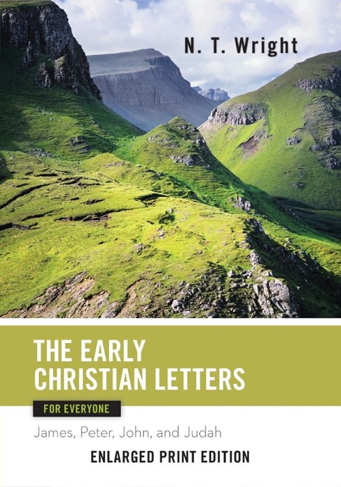 The Early Christian Letters for Everyone (Enlarged Print) (Paperback)