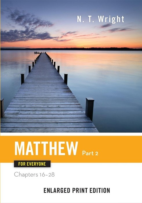 Matthew for Everyone, Part 2 (Enlarged Print) (Paperback)
