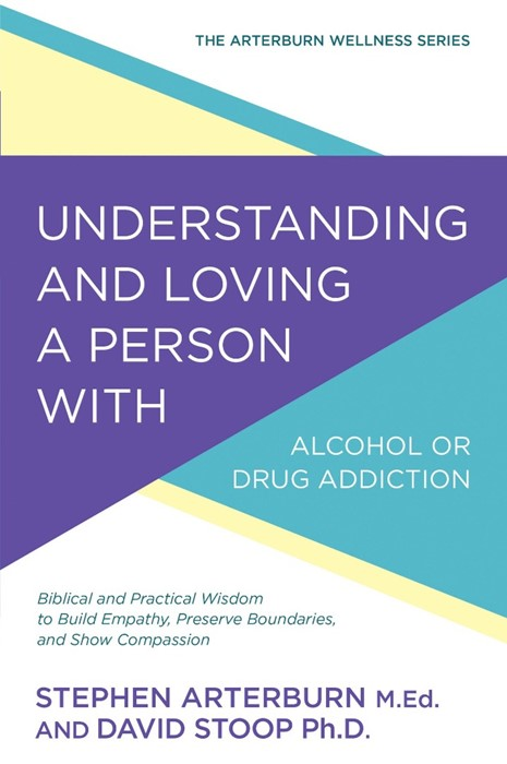 Understanding & Loving A Person With Alcohol Drug Addiction (Paperback)