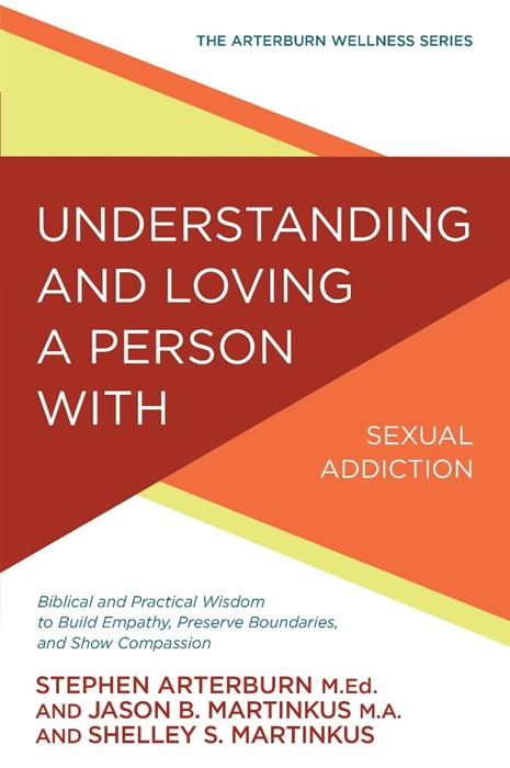 Understanding & Loving A Person With Sexual Addiction (Paperback)