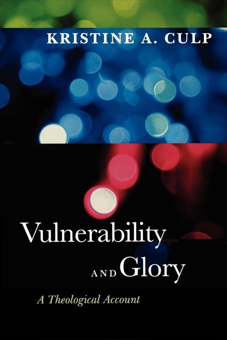 Vulnerability and Glory (Paperback)