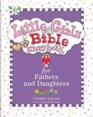 Little Girls Bible Storybook For Fathers And Daughters (Hard Cover)