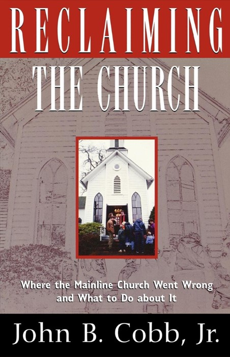 Reclaiming the Church (Paperback)