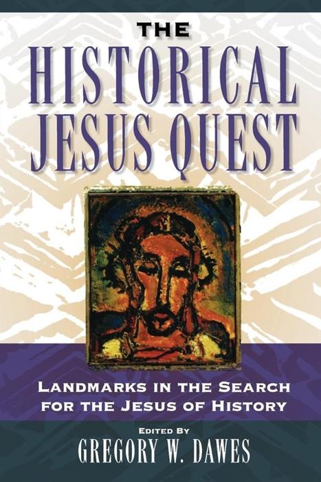 The Historical Jesus Quest (Paperback)