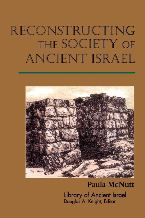 Reconstructing the Society of Ancient Israel (Paperback)