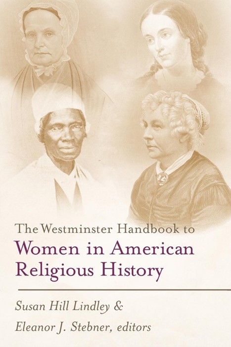 Westminster Handbook to Women in American Religious History (Paperback)