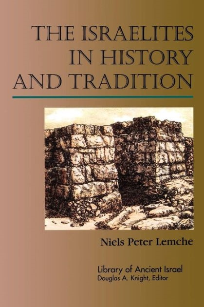 Israelites in History and Tradition (Paperback)