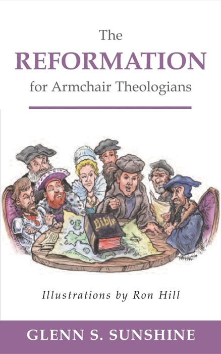 Reformation for Armchair Theologians (Paperback)