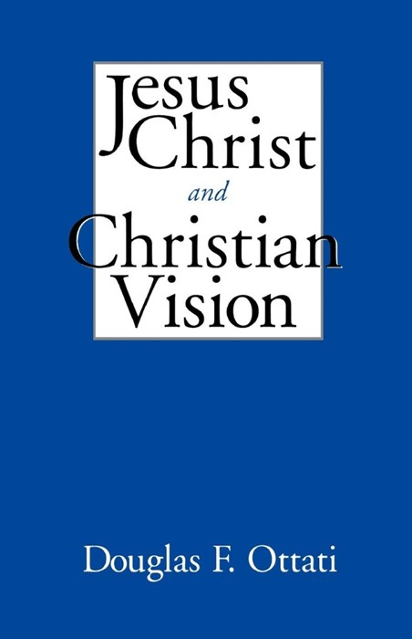Jesus Christ and Christian Vision (Paperback)