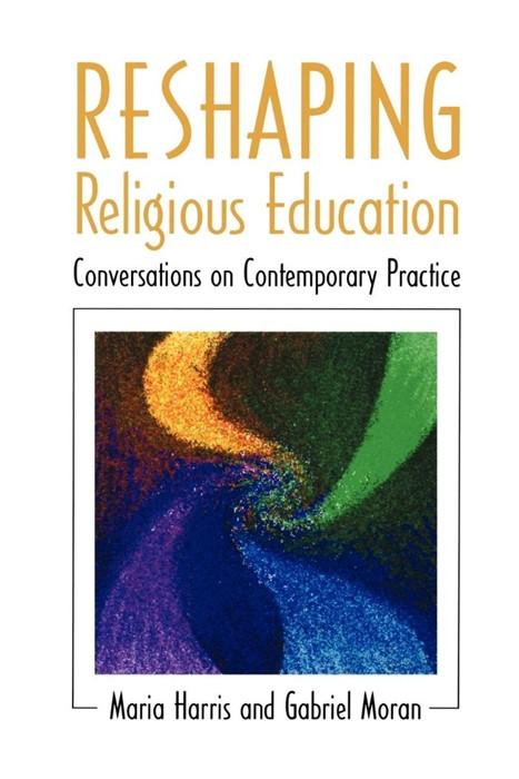 Reshaping Religious Education (Paperback)