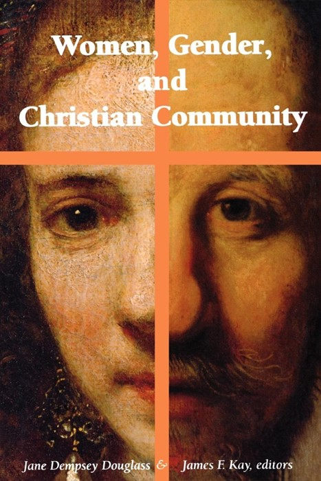 Women, Gender, and Christian Community (Paperback)