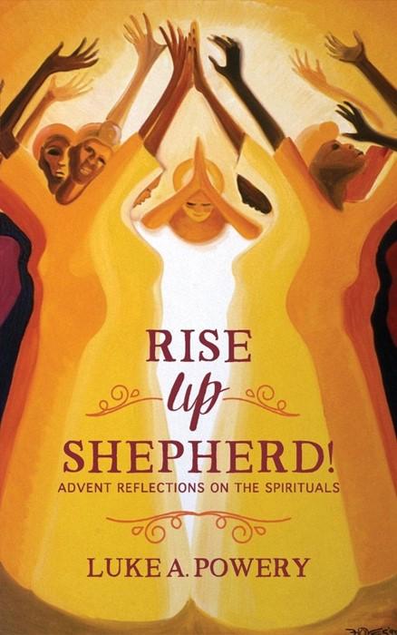 Rise Up, Shepherd (Paperback)