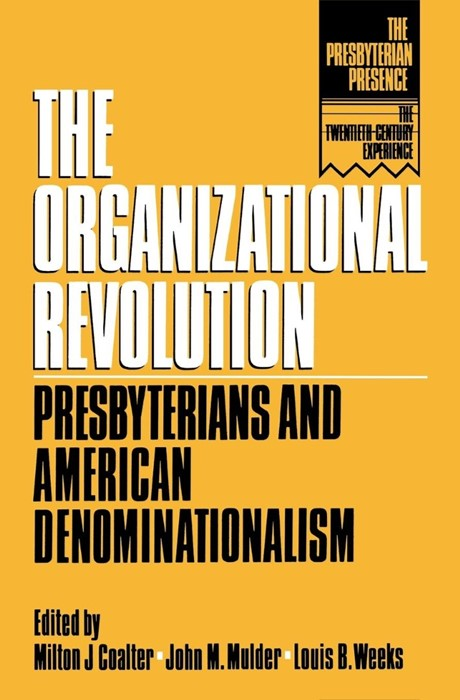 The Organizational Revolution (Paperback)