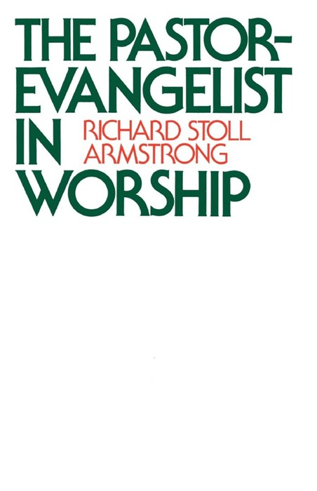 The Pastor-Evangelist in Worship (Paperback)