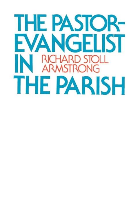 The Pastor-Evangelist in the Parish (Paperback)